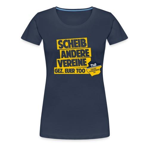 ScheißAndereVereine - Frauen Premium T-Shirt