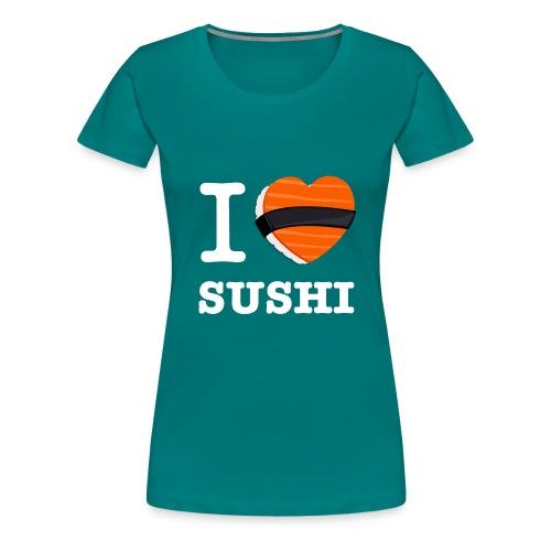 IloveSushi2 png - T-shirt Premium Femme