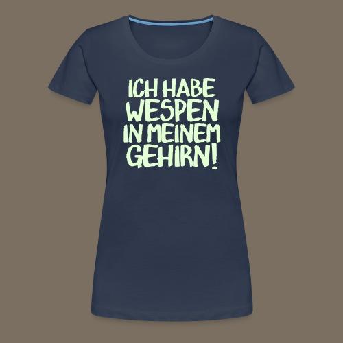 Ich habe Vespen... F2 - Frauen Premium T-Shirt