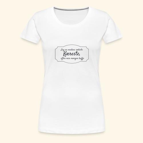 Verdens sødeste kæreste - Dame premium T-shirt