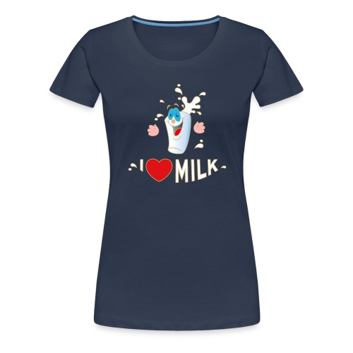 I love Milk Kuh Weide Sahne Schokolade Milchkaffee - Frauen Premium T-Shirt