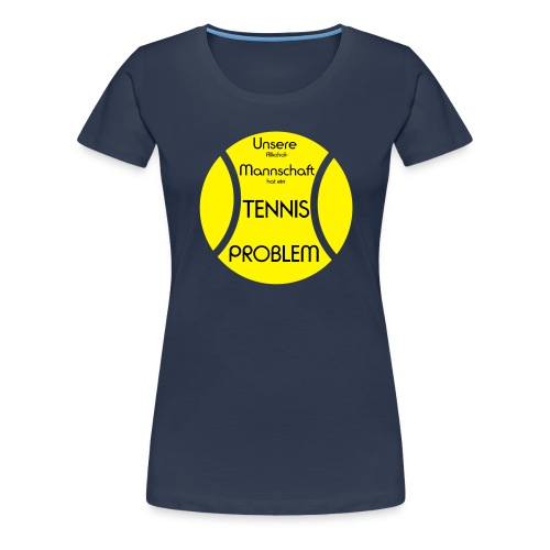 Tennisball-problem-2farb - Frauen Premium T-Shirt