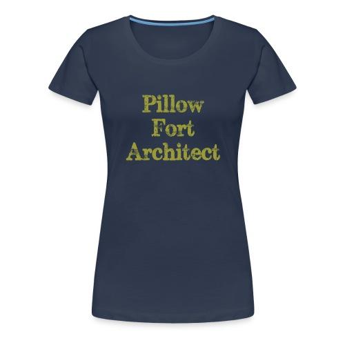 Pillow Fort Architect - Women's Premium T-Shirt