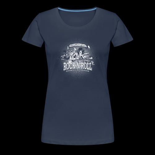 Rock 'n' Roll - Sounds Like Heaven (white) - Frauen Premium T-Shirt