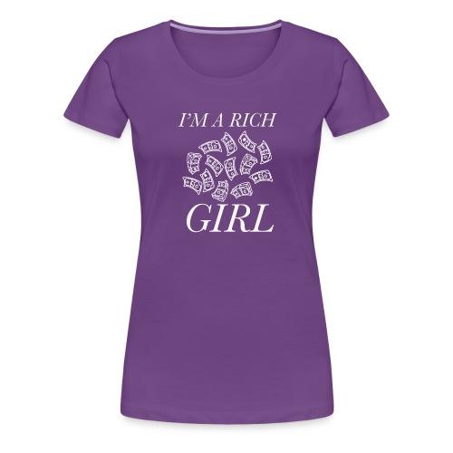 powerful I'm a rich girl T-shirt - Maglietta Premium da donna
