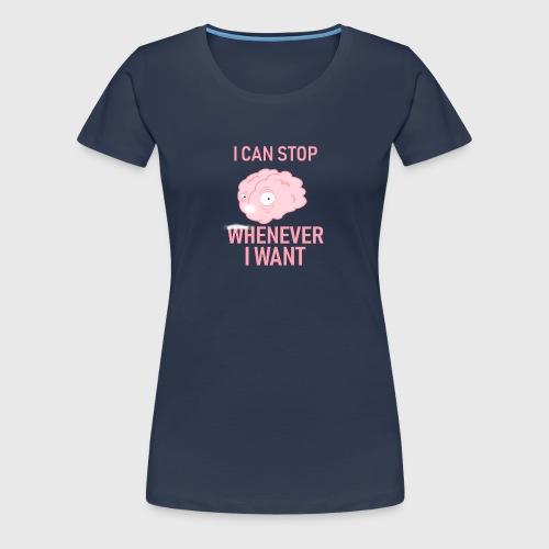 Posso smettere quando voglio - Maglietta Premium da donna