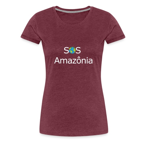 SOS the Amazon forest SAVE THE AMAZONAS - T-shirt Premium Femme