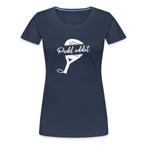 Padel Addict - T-shirt Premium Femme