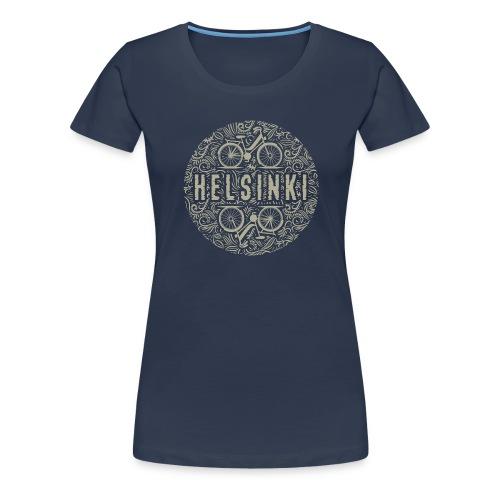 HELSINKI BICYCLE LIFE Textiles, Gifts for You! - Naisten premium t-paita
