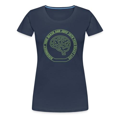 jump into this crazy life - T-shirt Premium Femme