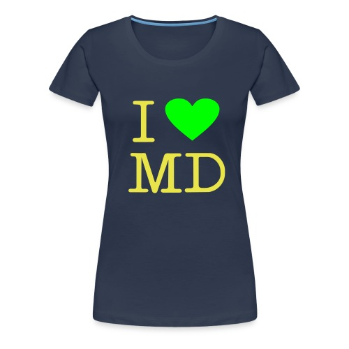 I Love MD - Frauen Premium T-Shirt