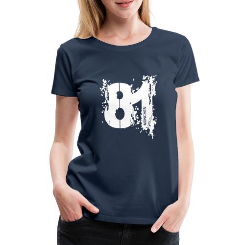 City_81_München - Frauen Premium T-Shirt