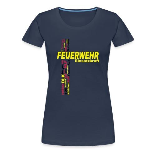 Feuerwehr Einsatzkraft - Frauen Premium T-Shirt