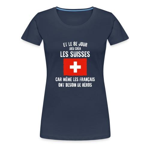 Et le 8ème jour Suisse - T-shirt Premium Femme