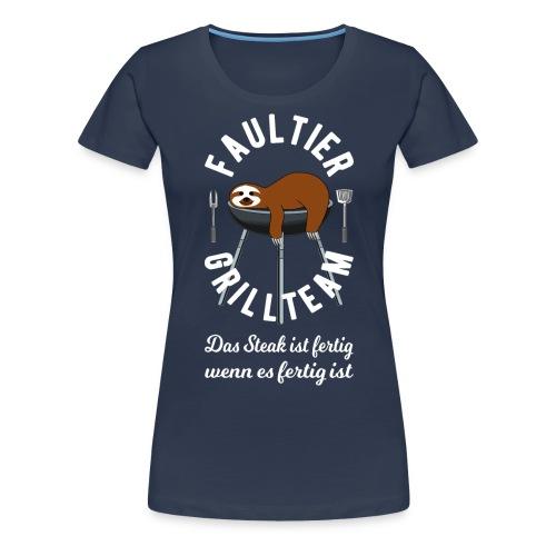 Faultier Grillteam - Frauen Premium T-Shirt
