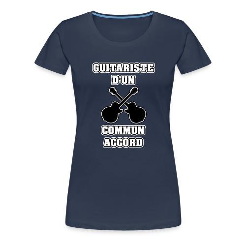 GUITARISTE D'UN COMMUN ACCORD - JEUX DE MOTS - T-shirt Premium Femme