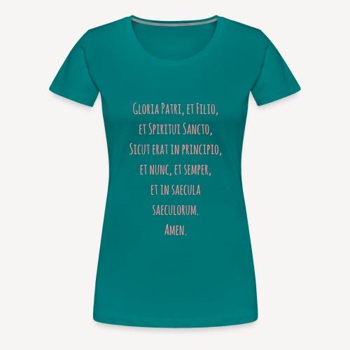 Gloria Patri, et Filio - Women's Premium T-Shirt
