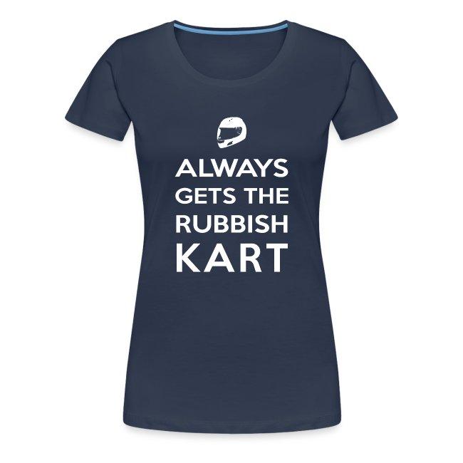 I Always Get the Rubbish Kart