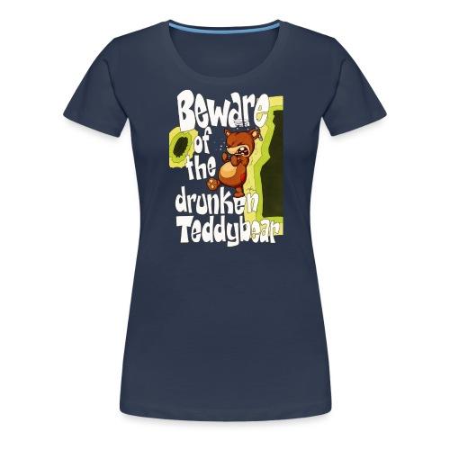 drunkenTeddy - Frauen Premium T-Shirt