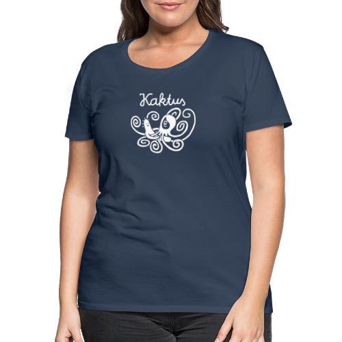 Kaktus und Kalamarie - Frauen Premium T-Shirt