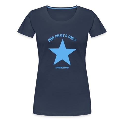 PHO PILOTS ONLY - Frauen Premium T-Shirt