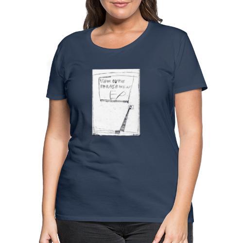 unbequem fernsehen - Women's Premium T-Shirt