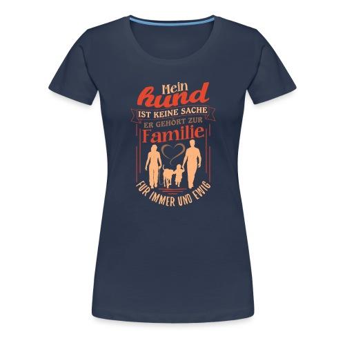 Mein Hund ist keine Sache - Frauen Premium T-Shirt