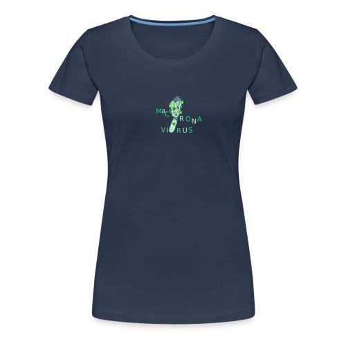 Macronavirus - T-shirt Premium Femme