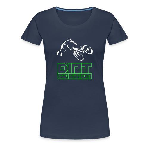 Dirt Session - Frauen Premium T-Shirt