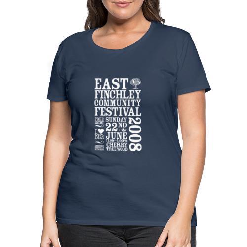 2008 East Finchley Community Festival - Women's Premium T-Shirt