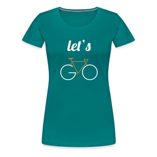 Let's GO - Frauen Premium T-Shirt