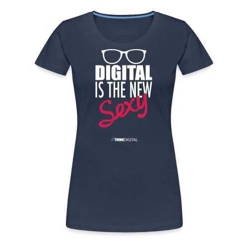 DIGITAL is the New Sexy - Lady - Maglietta Premium da donna