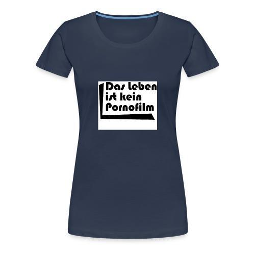 pornofilm - Frauen Premium T-Shirt