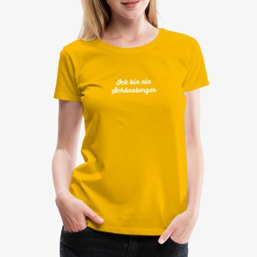Ick bin ein Schöneberger - Frauen Premium T-Shirt