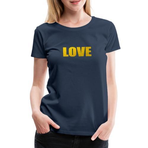 LOVE YELOW - Camiseta premium mujer