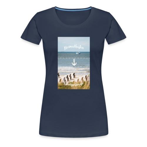 Heimathafen Wangerooge - Frauen Premium T-Shirt