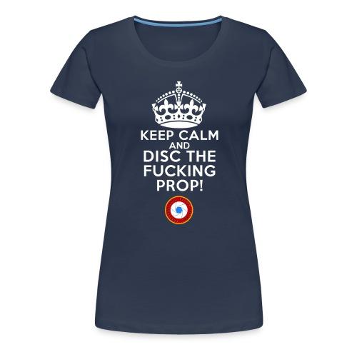 Keep calm - T-shirt Premium Femme