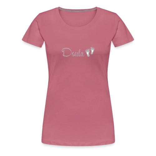doula jalat harmaa - Naisten premium t-paita