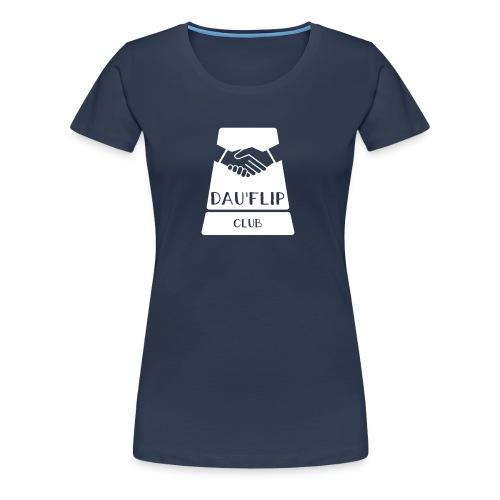 Casquette Dauflip - T-shirt Premium Femme