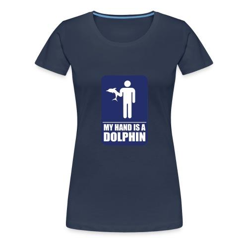 Dolphin Hand - Women's Premium T-Shirt