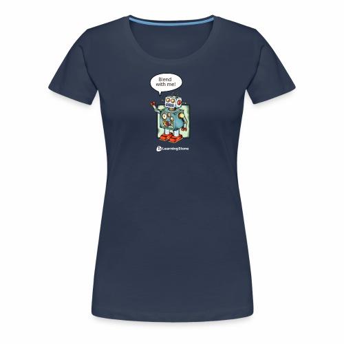 Blend with me - Women's Premium T-Shirt