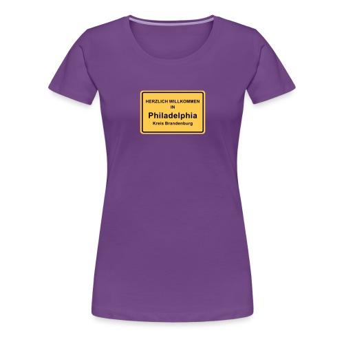Ortsschild Philadelphia - Frauen Premium T-Shirt