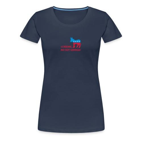 Keine AMERIKANERIN! - Frauen Premium T-Shirt