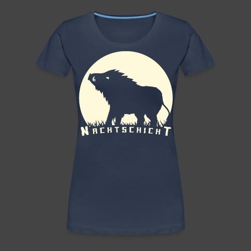 Nachtschicht bei Schweinesonne - Jägershirt - Frauen Premium T-Shirt