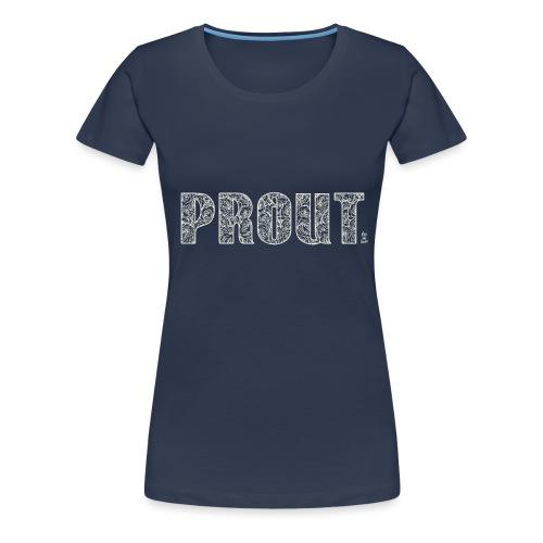 Fragrant PROUT - Women's Premium T-Shirt