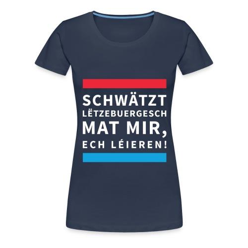 Schwätzt Lëtzebuergesch W - Women's Premium T-Shirt