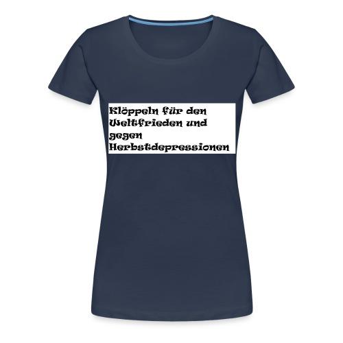 Klöppeln - Frauen Premium T-Shirt