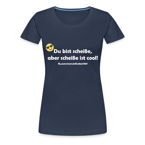 scheiße_ist_cool_inv - Frauen Premium T-Shirt