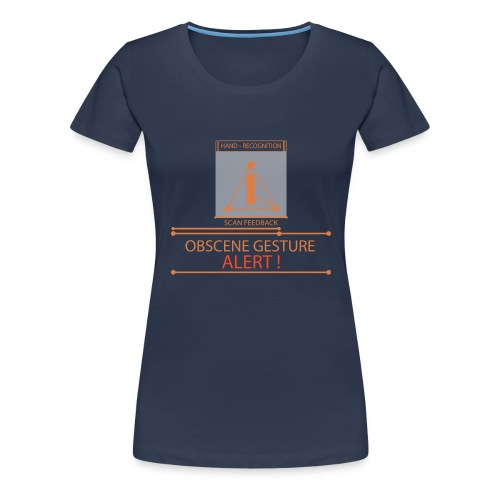 Obscence Gesture Alert - Women's Premium T-Shirt