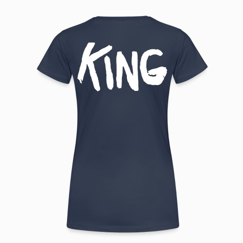 Hamlet is King - Frauen Premium T-Shirt